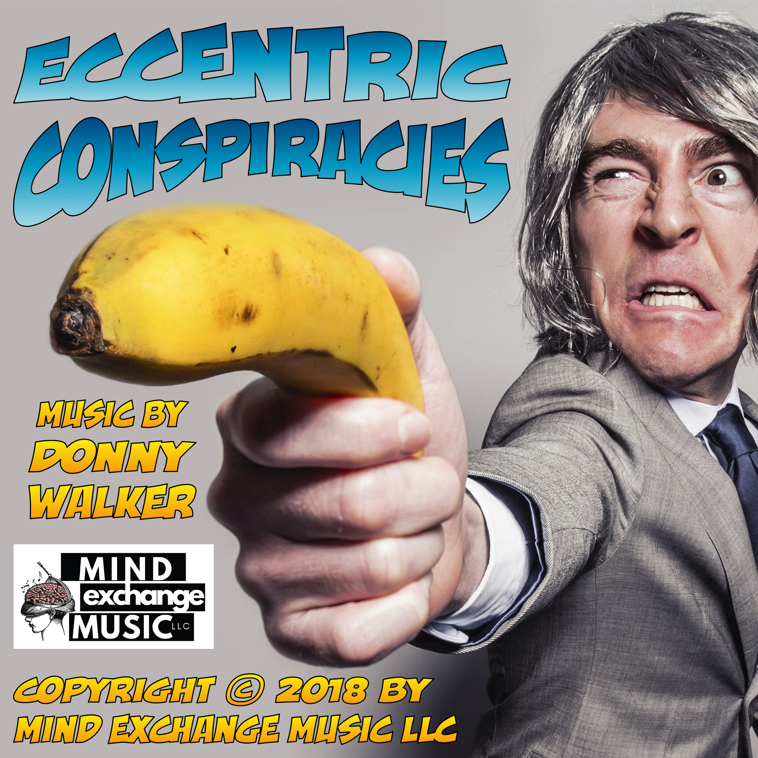 Eccentric Conspiracies: Comedy Soundtrack