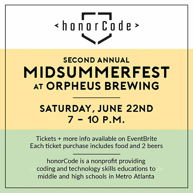 Join us this Saturday for our 2nd Annual Midsummer fest at @orpheusbrewing .  All proceeds will go to support bringing coding and technology instruction skills to middle and high schools in #Atlanta  Tickets in bio