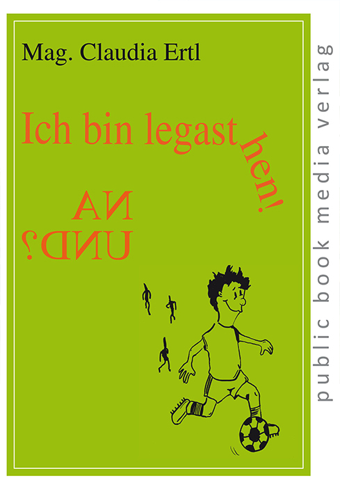 Ich bin legasthen. Na und-Kinderbuch-Claudia Ertl.jpg