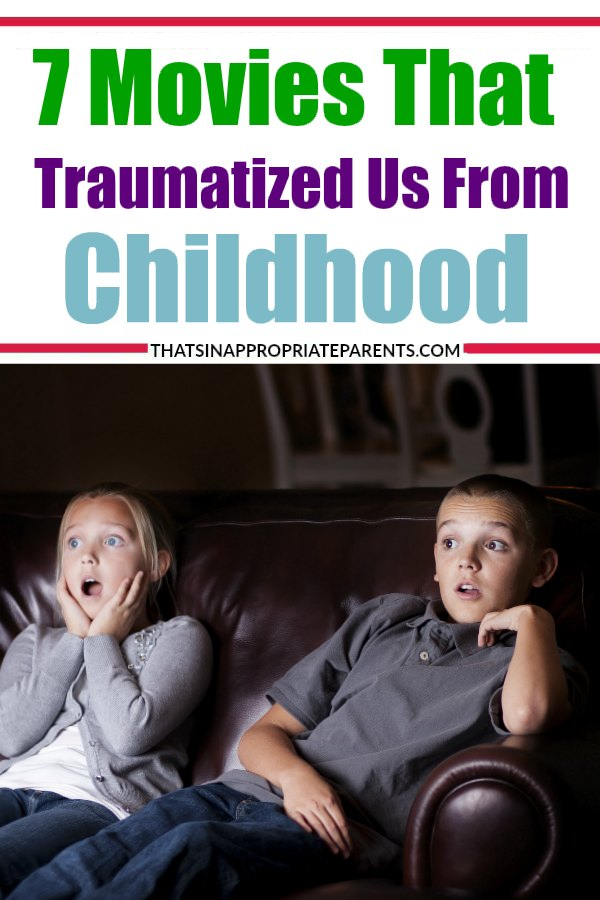 7 Movies that Traumatized Us From Childhood