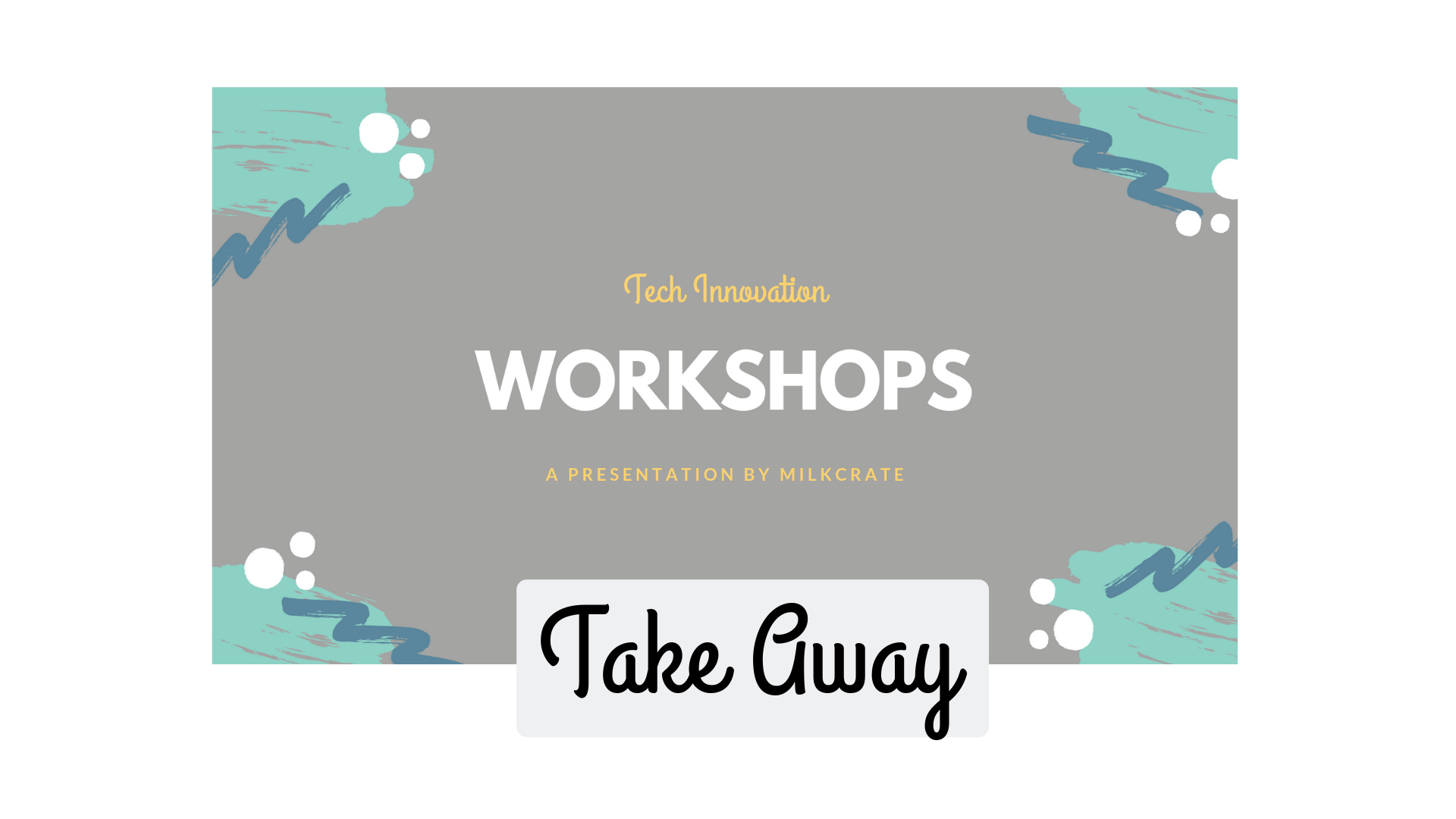 Workshop Take Away Image.png