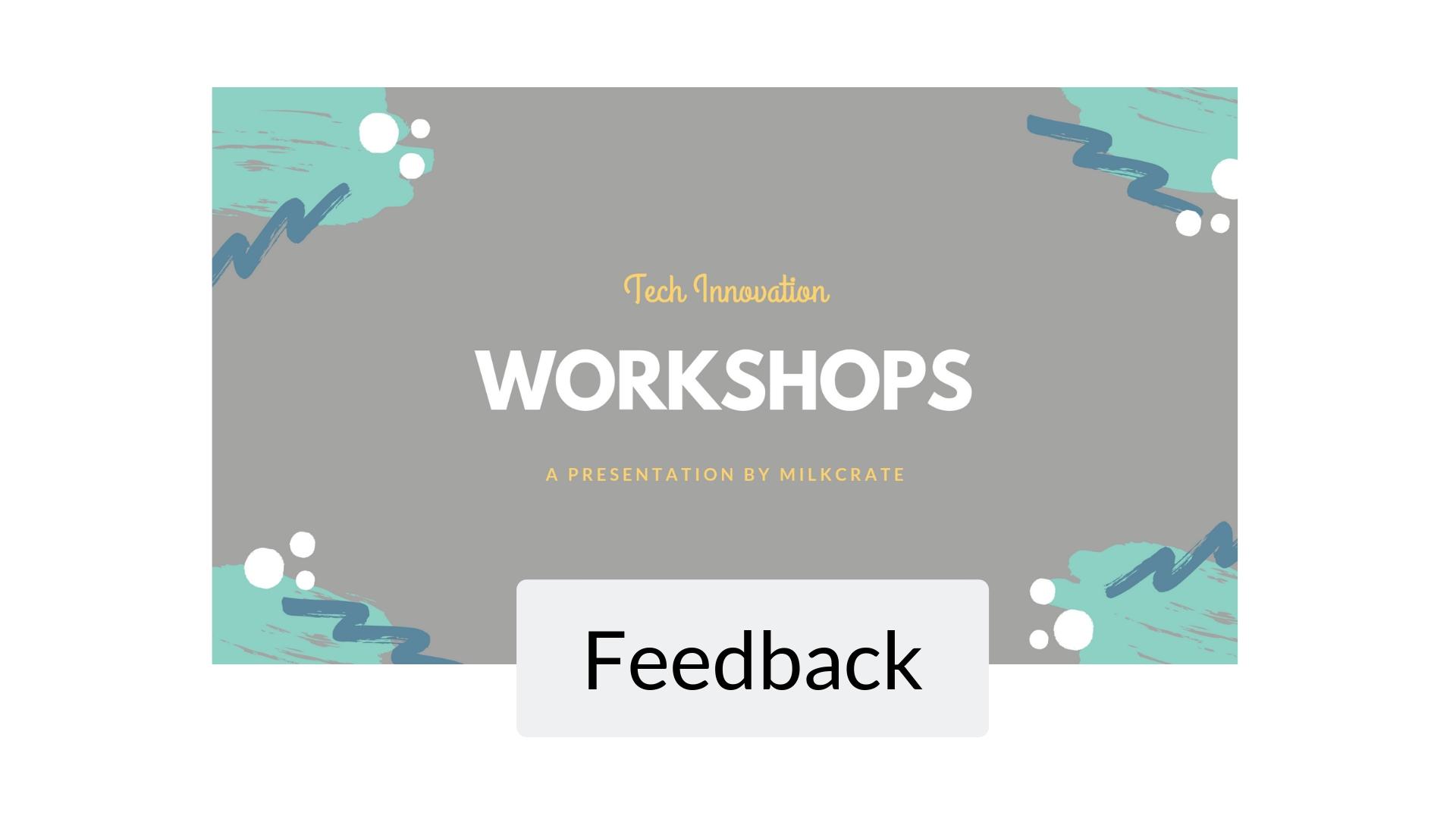 Workshop Feedback Image.jpg