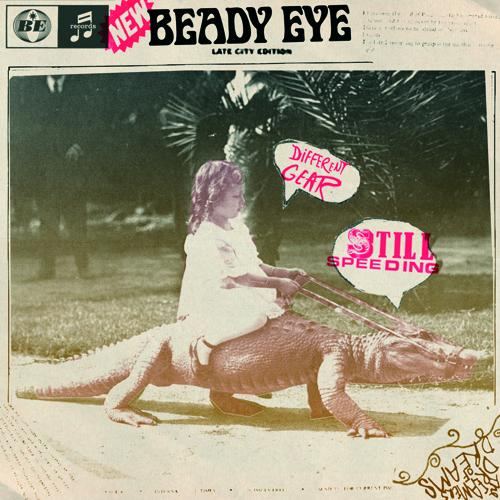 Beady Eye is Oasis, minus 1 x Gallagher brother