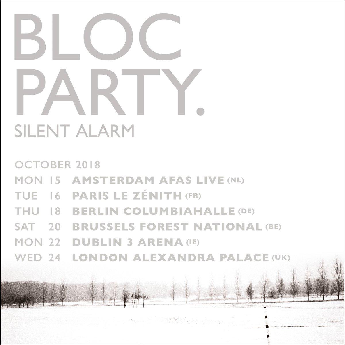 Bloc Party - Silent Alarm 2018 Tour Announcement.jpg