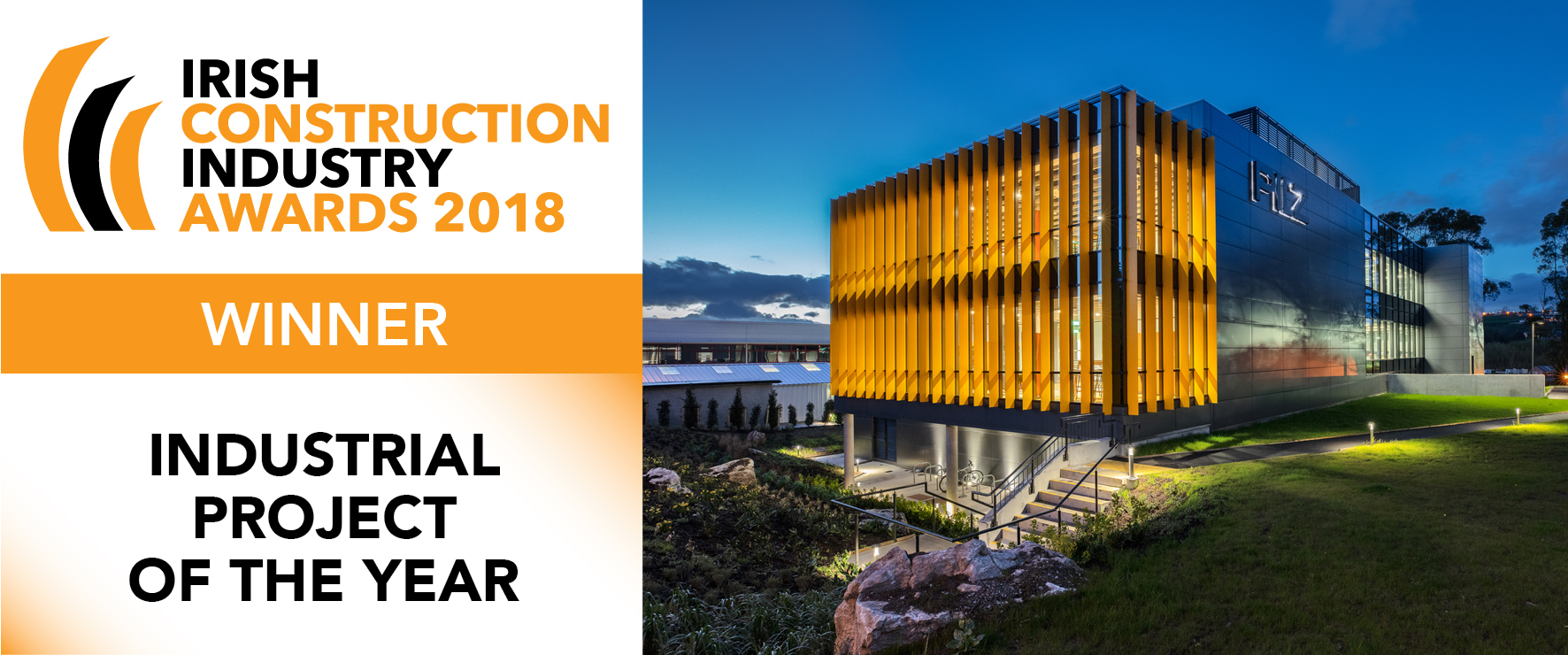 Irish Construction Industry Awards 2018 - Winner - Industrial Project of the Year