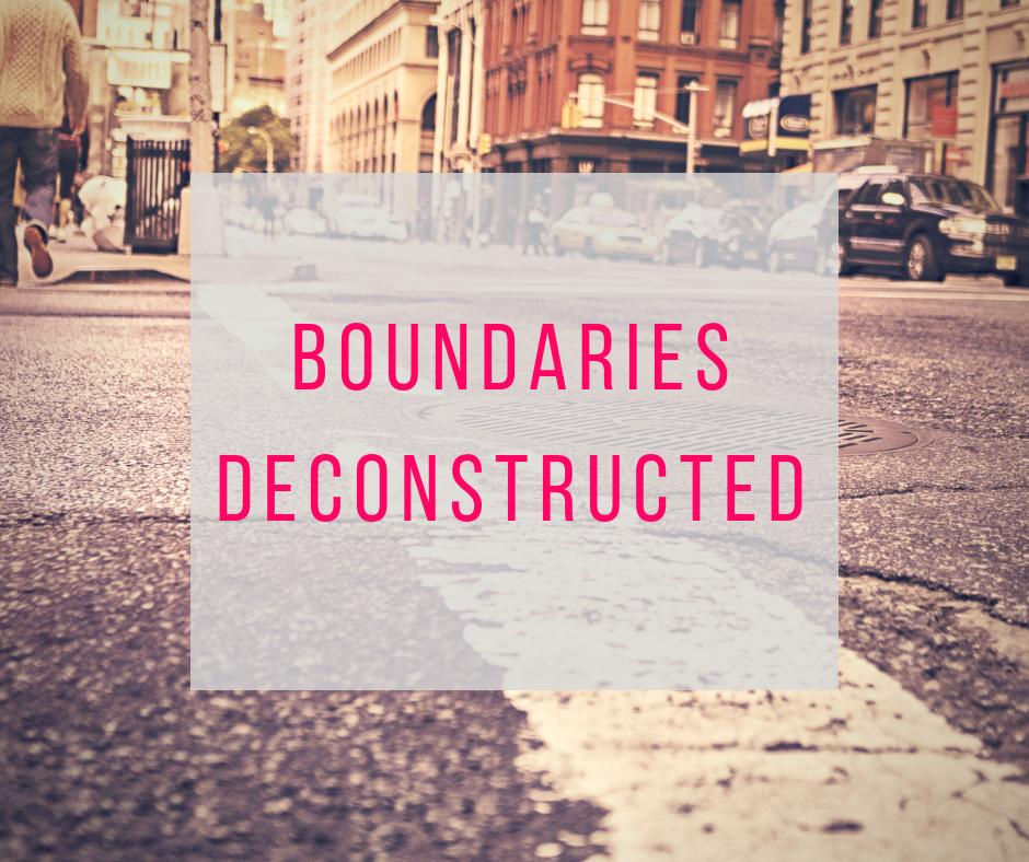 Boundaries deconstructed
