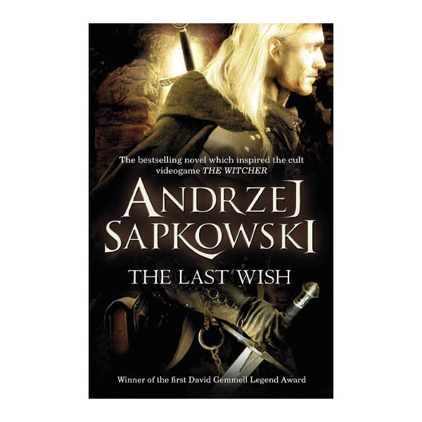 The Witcher The Last Wish (Short Stories)