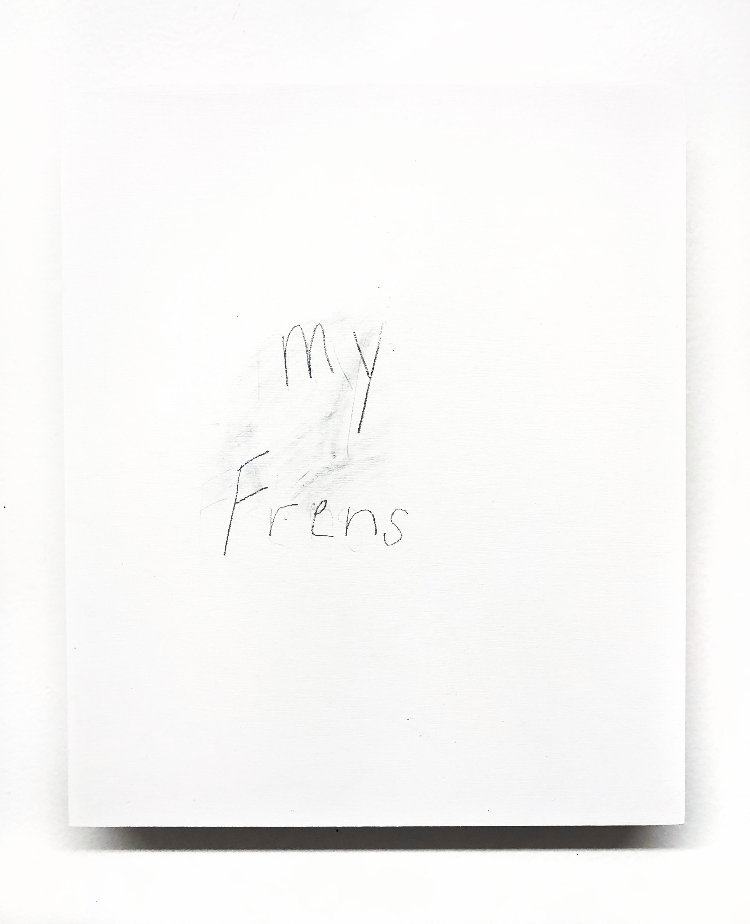 My Frens,  2018, 12 in x 10 in, graphite on panel