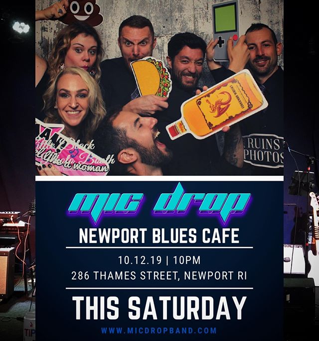 THIS SATURDAY!! The gang returns to our favorite Newport Hotspot! Make your plans now to join us!! @newportblues #micdropband #micdrop #newportbluescafe #newportRI