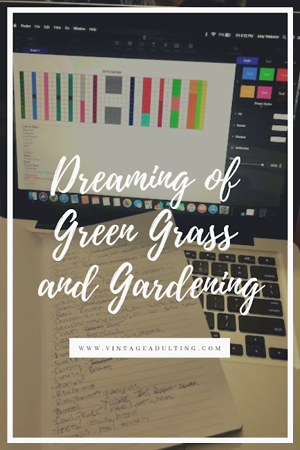Dreaming of Green Grass and Gardening IMG.png