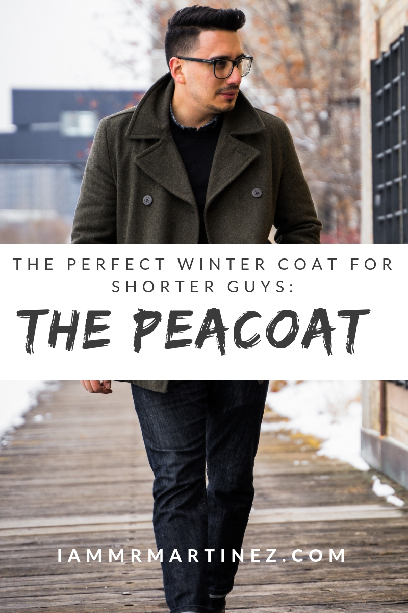 The Perfect Winter Coat for Shorter Men: The Peacoat | Essentials for Men This Winter