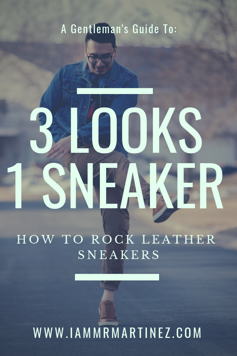 The Essential Leather Sneaker | 3 Ways To Wear Leather Sneakers This Spring ft. Mio Marino