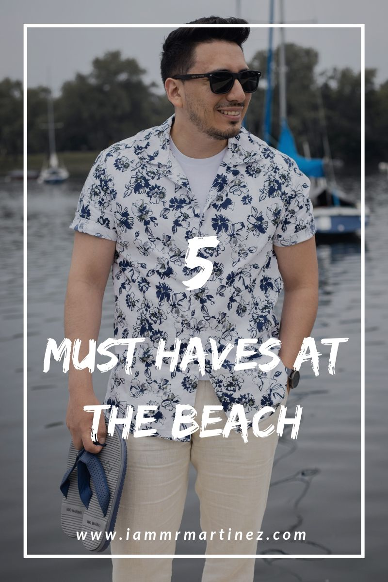 5 Must Haves At The Beach For Men | Mens Summer Essentials 2019