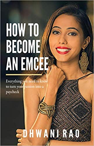 Dhwani Rao How to Become an Emcee.jpg