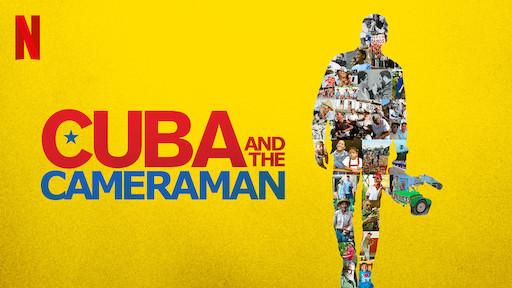 カメラが捉えたキューバ( Cuba and the Cameraman )