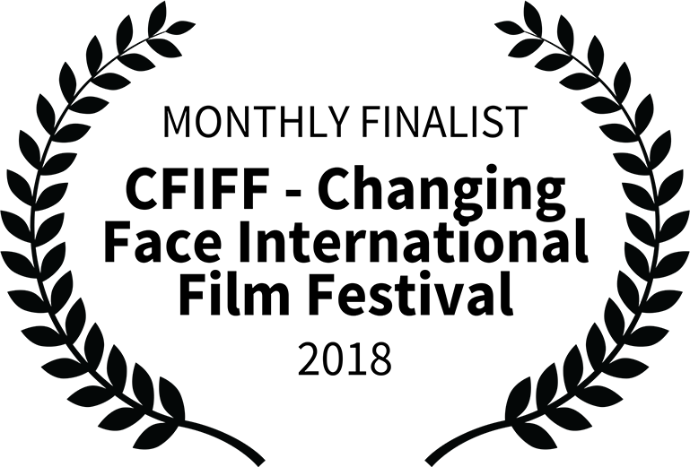 4-3-laurels_0010_MONTHLY-FINALIST---CFIFF---Changing-Face-International-Film-Festival---2018.png