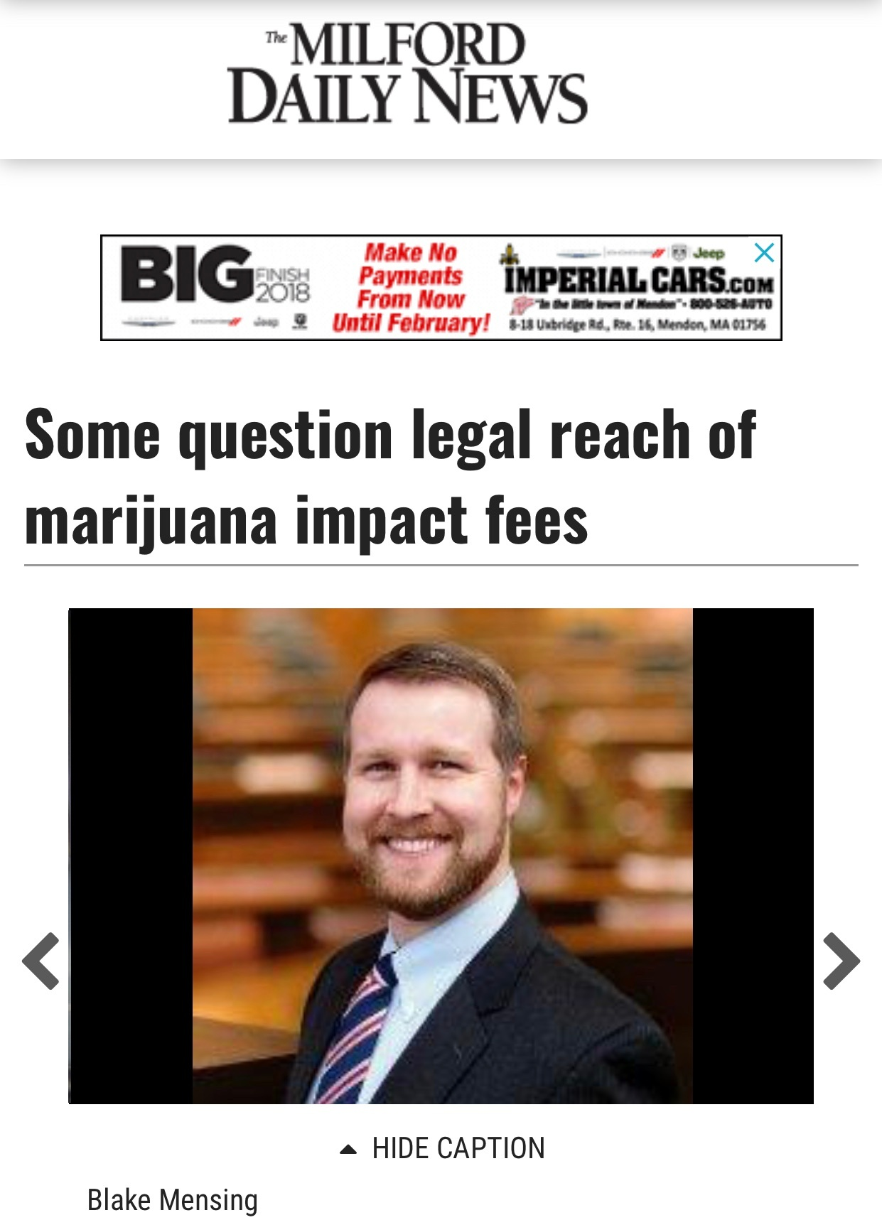 """https://www.milforddailynews.com/news/20181222/some-question-legal-reach-of-marijuana-impact-fees   """"If you find someone who is willing to pay $100,000 off the top – essentially to grease the wheels – that's going to limit who can start up,"""" Mensing said. """"I think the people with the most money are making the most progress, and I don't think that's what the statutes intended. I don't think that's what the voters intended."""""""