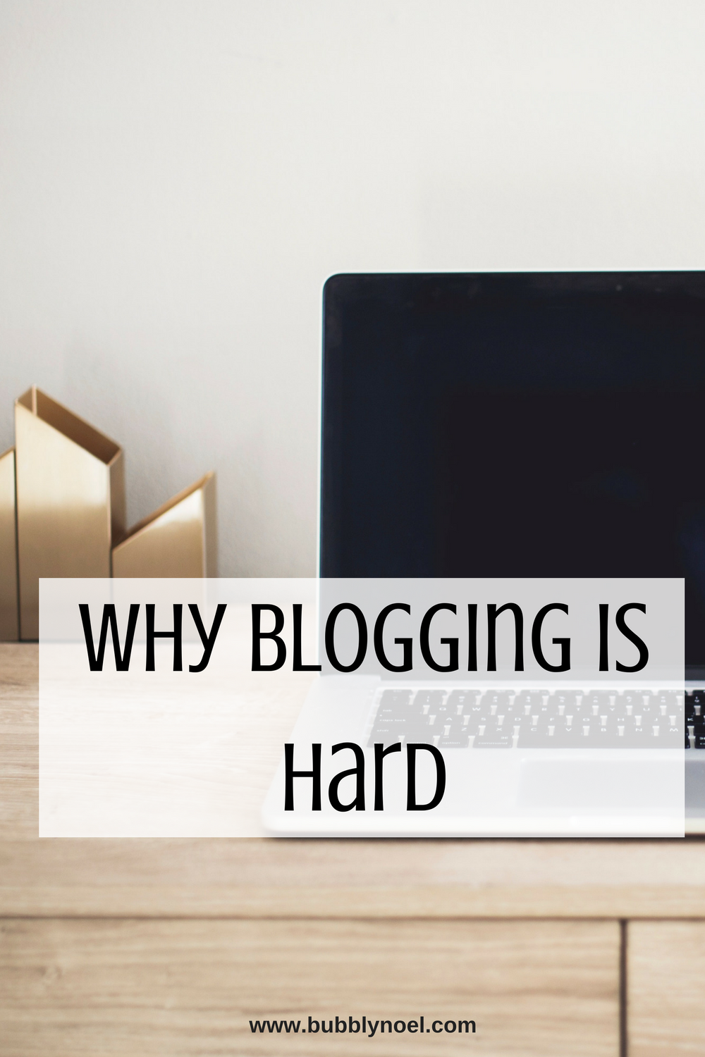 Why Blogging is Hard.png