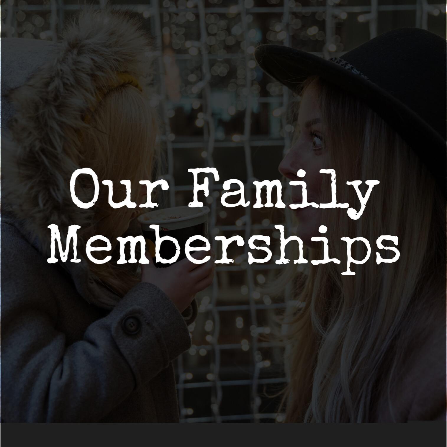 our family memberships HB tile.jpeg