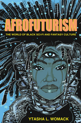 Afrofuturism  by Ytasha L. Womack