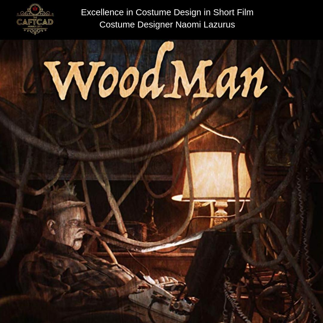WoodMan - Costume Designer: Naomi LazurusOn Set Wardrobe: Jacqueline Gregory