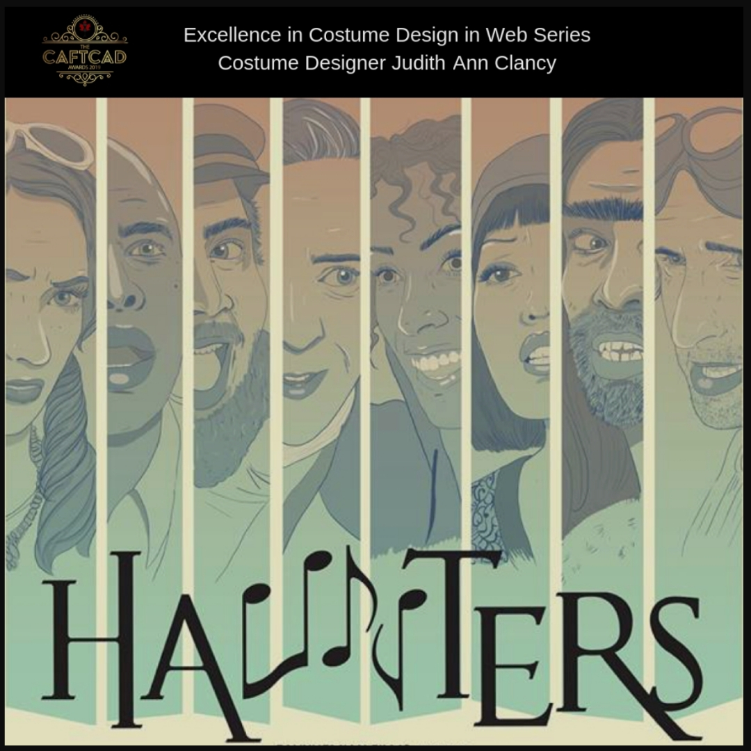 Haunters:The Musical - Costume Designer: Judith Ann ClancyCostume Assistant: Chelsea Graham