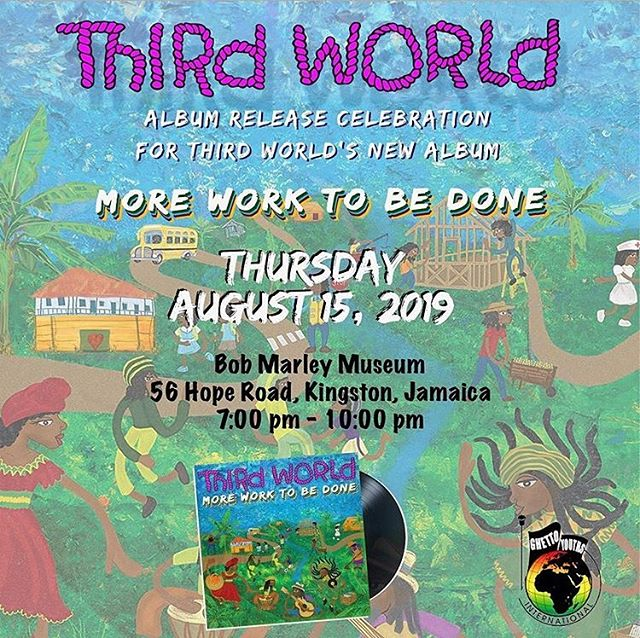 Tomorrow in Kingston 🇯🇲 @thirdworldband Album launch at @bobmarleymuseum 🙌🏾🙌🏾🙌🏾🙌🏾 @ghettoyouthsintl Produced by @damianmarley