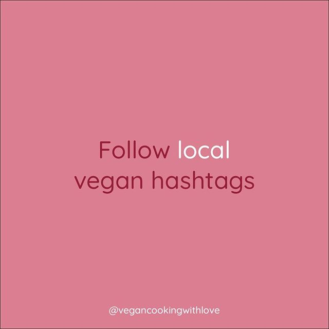 You'll discover new restaurants, events, and maybe even make a few vegan friends in your city or town. The one I follow in Richmond, VA is #rvavegan. Check to find out what the hashtags for your city and follow them.  #govegan #goingvegan #veganchallenge #30dayveganchallenge #30dayveganeating #vegantips #vegantransition #vegan #govegan #vegancookingwithlove #vegancoach #vegantransitioncoach #inspirationalquotes #inspiration #veganinspiration #newvegan