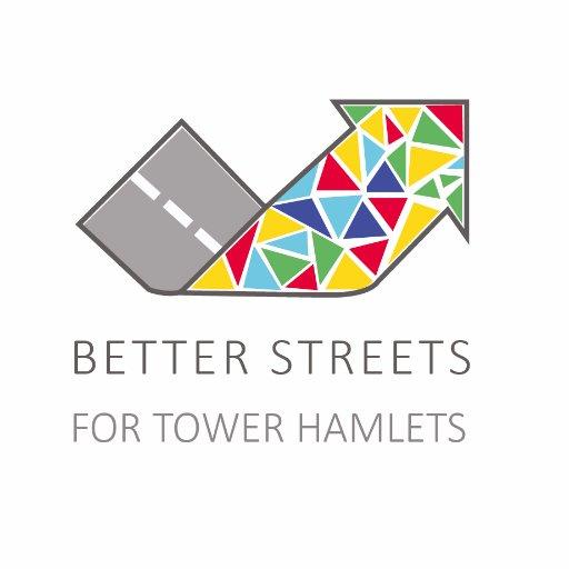 Better Streets for Tower Hamlets