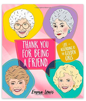 Life According to The Golden Girls