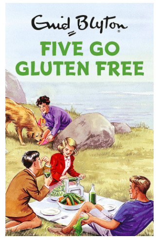 Enid Blyton - Five Go Gluten Free
