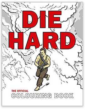 Die Hard Colouring Book