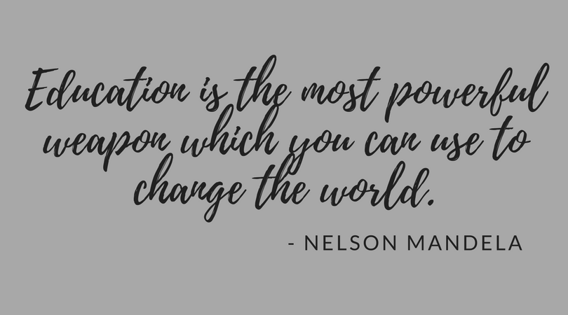 Education is the most powerful weapon which you can use to change the world.- Nelson Mandela.png
