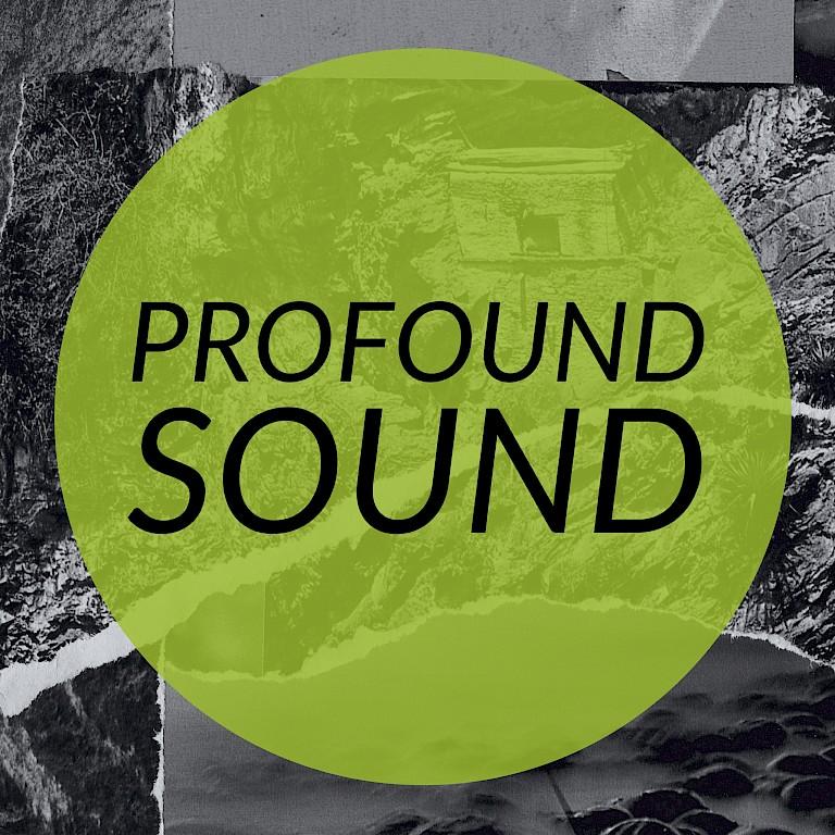 Profound Sound.jpeg