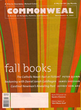 The Catholic Novel: Fact Or Fiction? - An essay adapted from the Fourth Annual Russo Lecture sponsored by Fordham University's Archbishop Hughes Institute for Religion and Culture.From: CommonwealDate: November 8, 2002