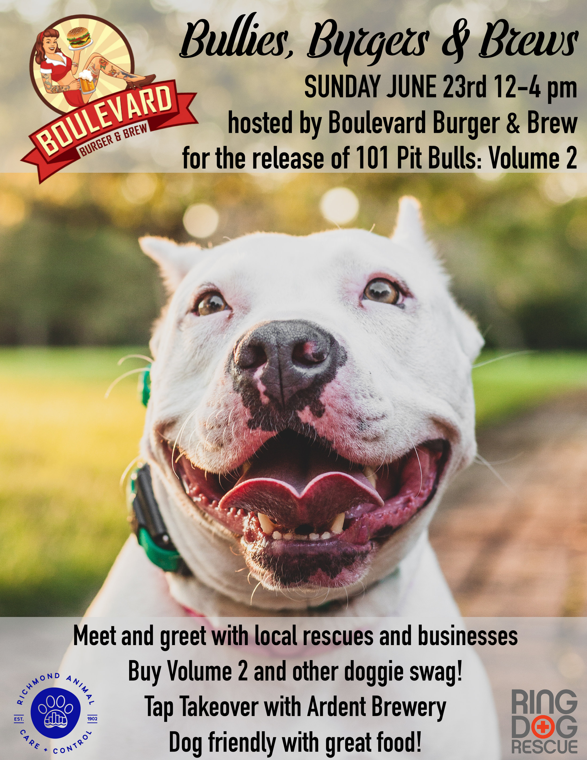 Bullies, Burgers & Brews Sunday June 23rd 12-4 - Hosted by Boulevard Burger & Brew, we will be gathering to celebrate the release of 101 Pit Bulls: Volume 2 as well as create a fun meet up for rescues, pitties and animal lovers. - Copies of Volume 1 and 2 will be available for purchase- Pick up some pittie swag and treats- Chat with local rescues and pet services- Dog friendly with baby pools (please no retractable leashes and dog social dog onlys.)- Ardent Craft Brewery Tap Takeover!- Delicious burgers and shakes
