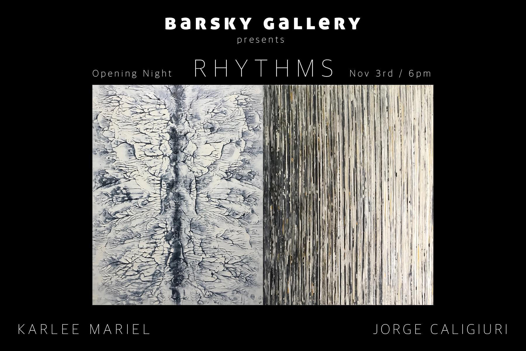 Barsky Gallery - RHYTHMS Exhibition by Karlee Mariel & Jorge Caligiuri