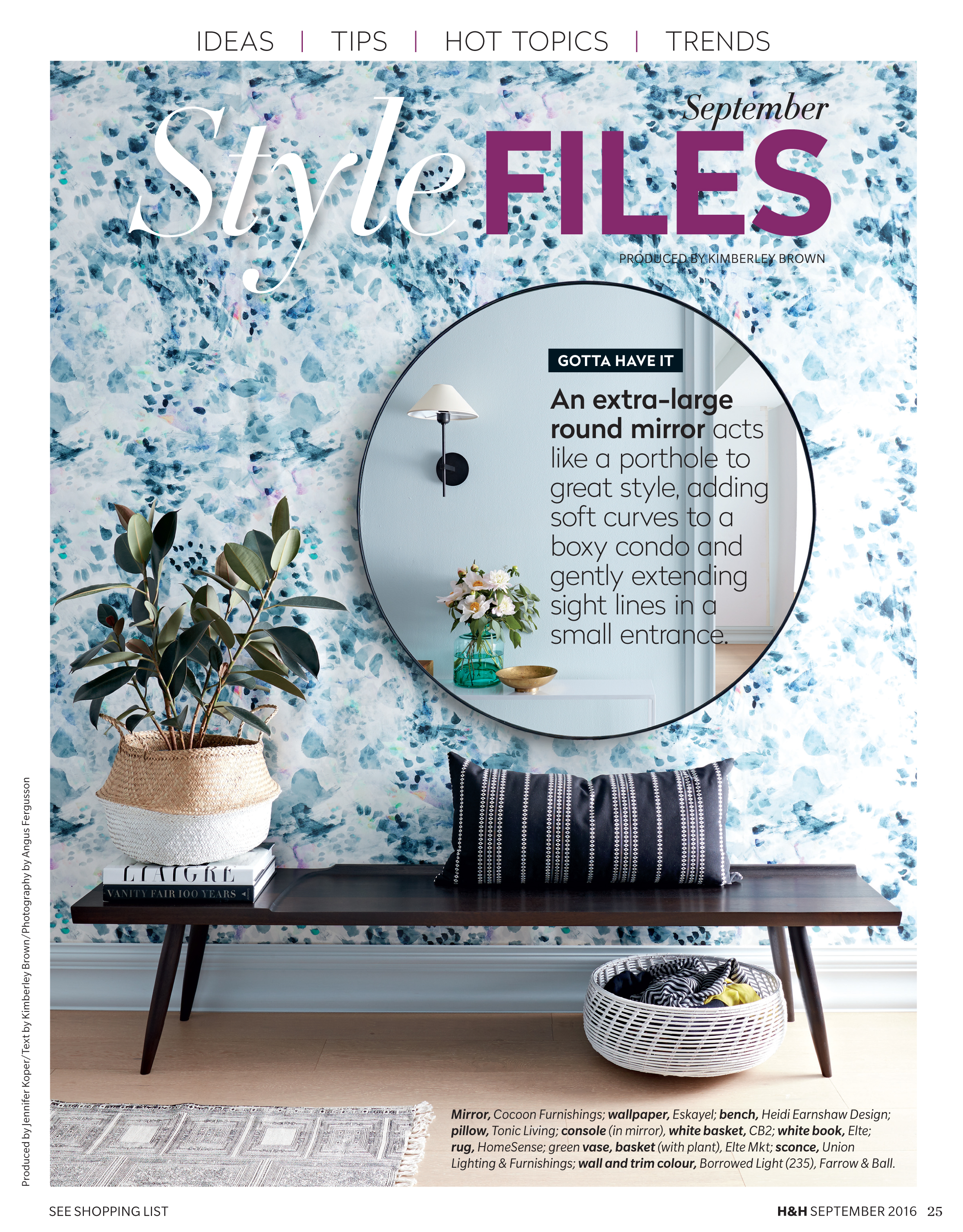 In the Press - Designs by Briana DeVoe have been featured in House & Home Magazine, WSJ Magazine, Design Milk, Design Sponge, Martha Stewart Living and Elle.HR