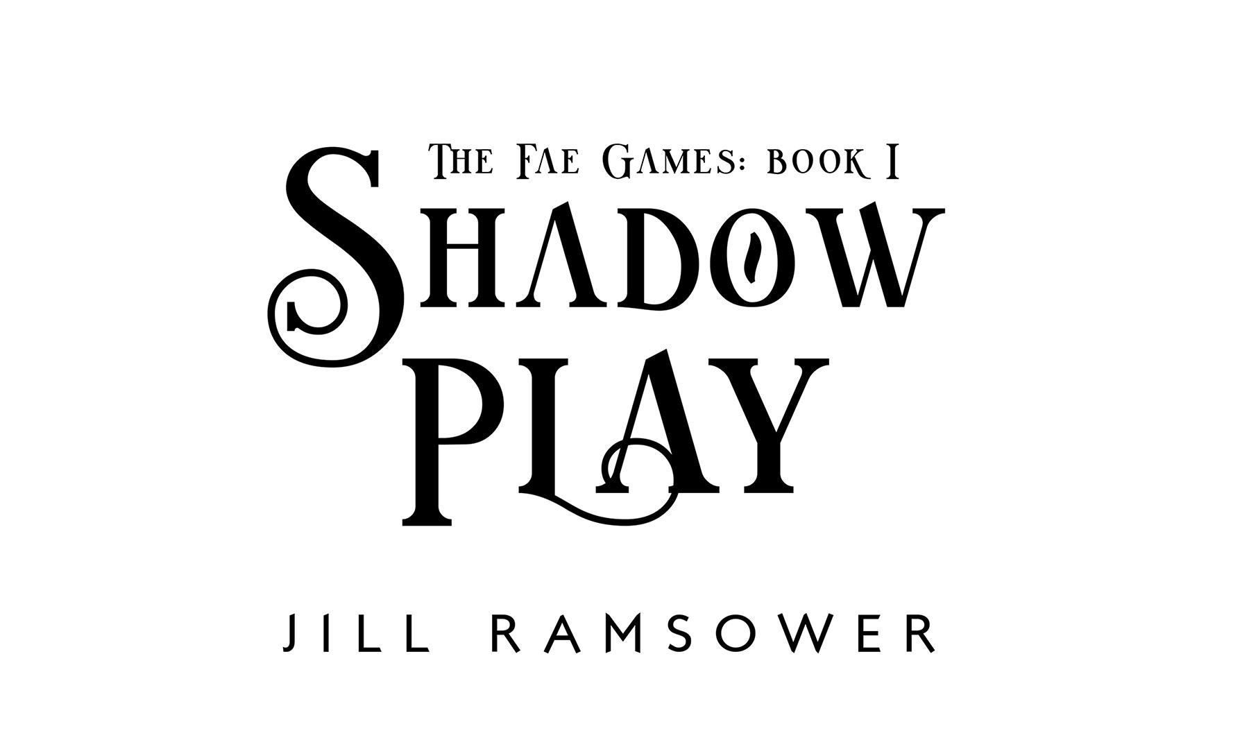 Shadow Play black white.jpg