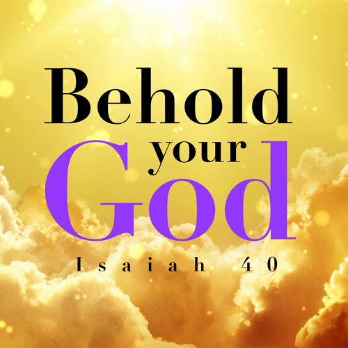 Behold Your God.jpg