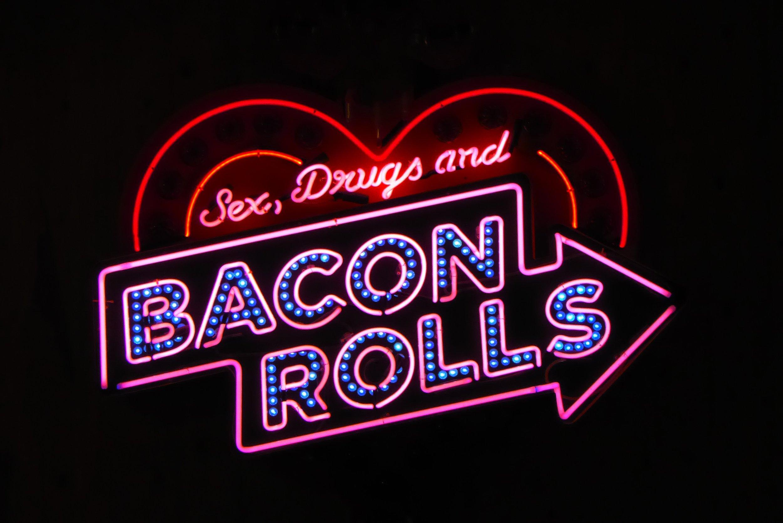 Sex, Drugs & Bacon Rolls