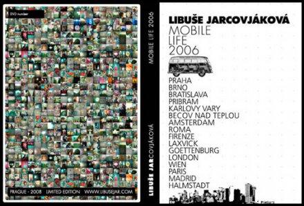 Libuše Jarcovjáková,DVD Mobile Life, 2006