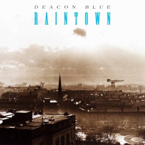 deacon blue raintown.jpg