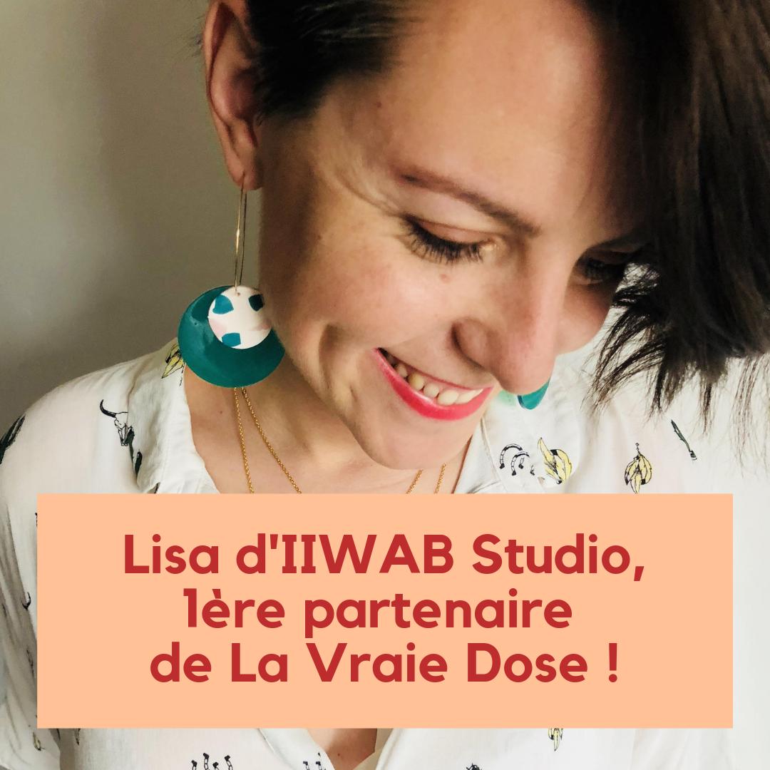 """Lisa, fondatrice d'IIWAB Studio, est la première partenaire de La Vraie Dose et te réserve un avantage exclusif sur sa formation """"créer ton site web de pro"""" !"""