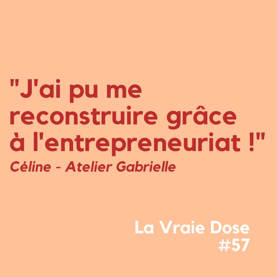 """La Vraie Dose 58 : """"J'ai pu me reconstruire grâce à l'entrepreneuriat !"""""""