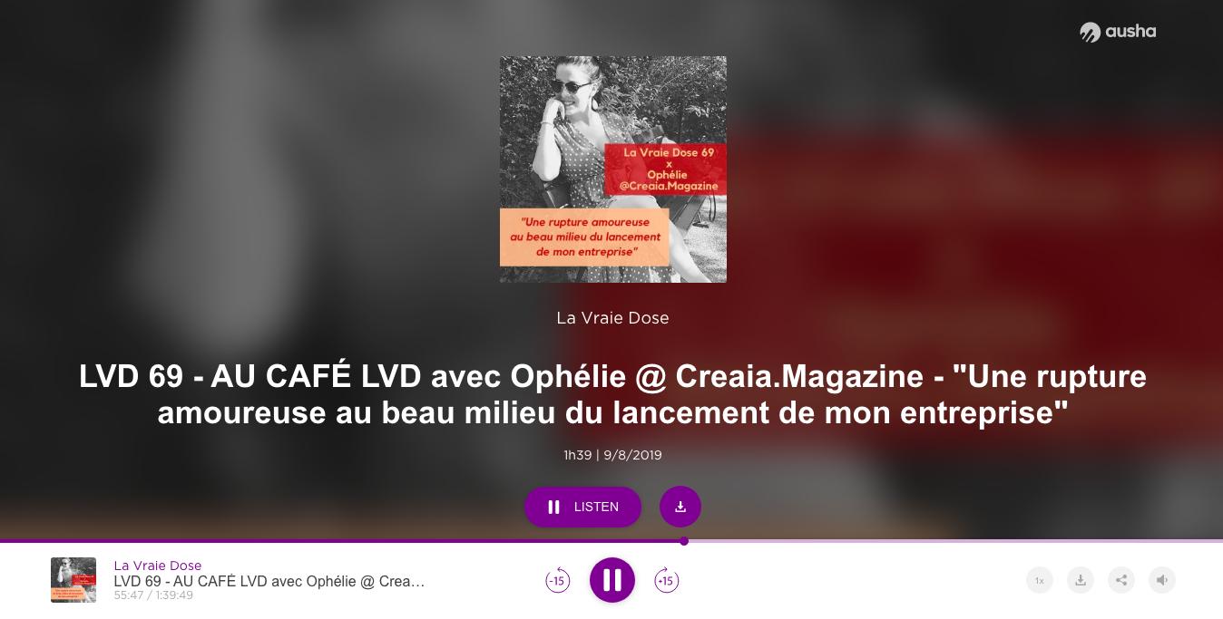 Au Café LVD avec Ophélie de Créaïa : rupture amoureuse et entrepreneuriat