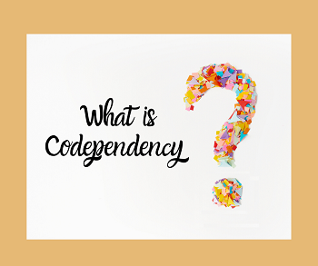 What is Codependency (1).png