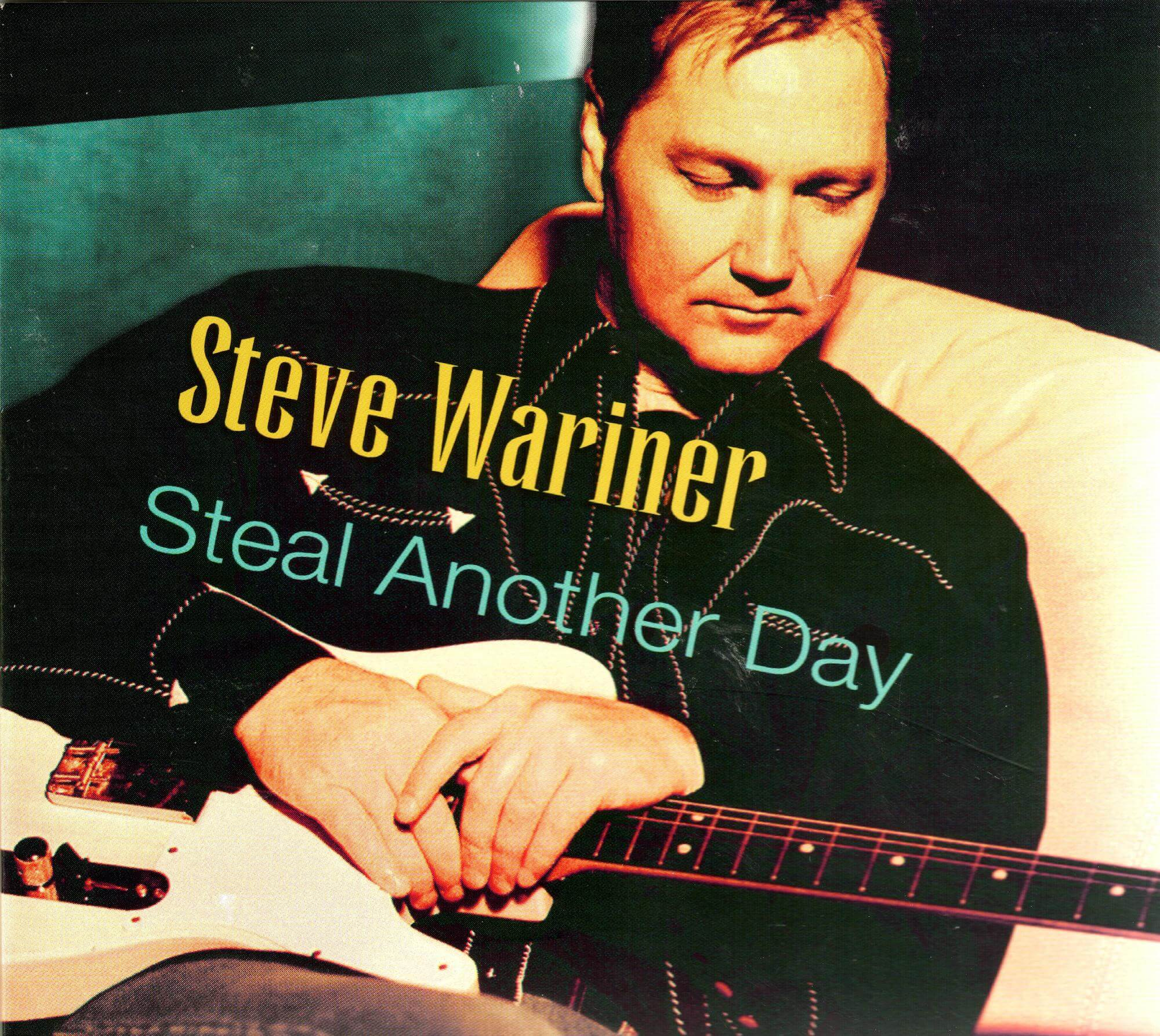 Steal Another Day - Steve Wariner .jpeg