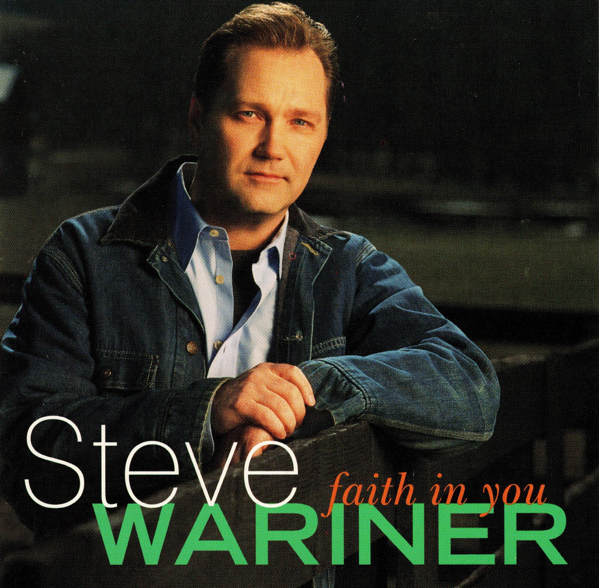 Faith In You - Steve Wariner .jpeg