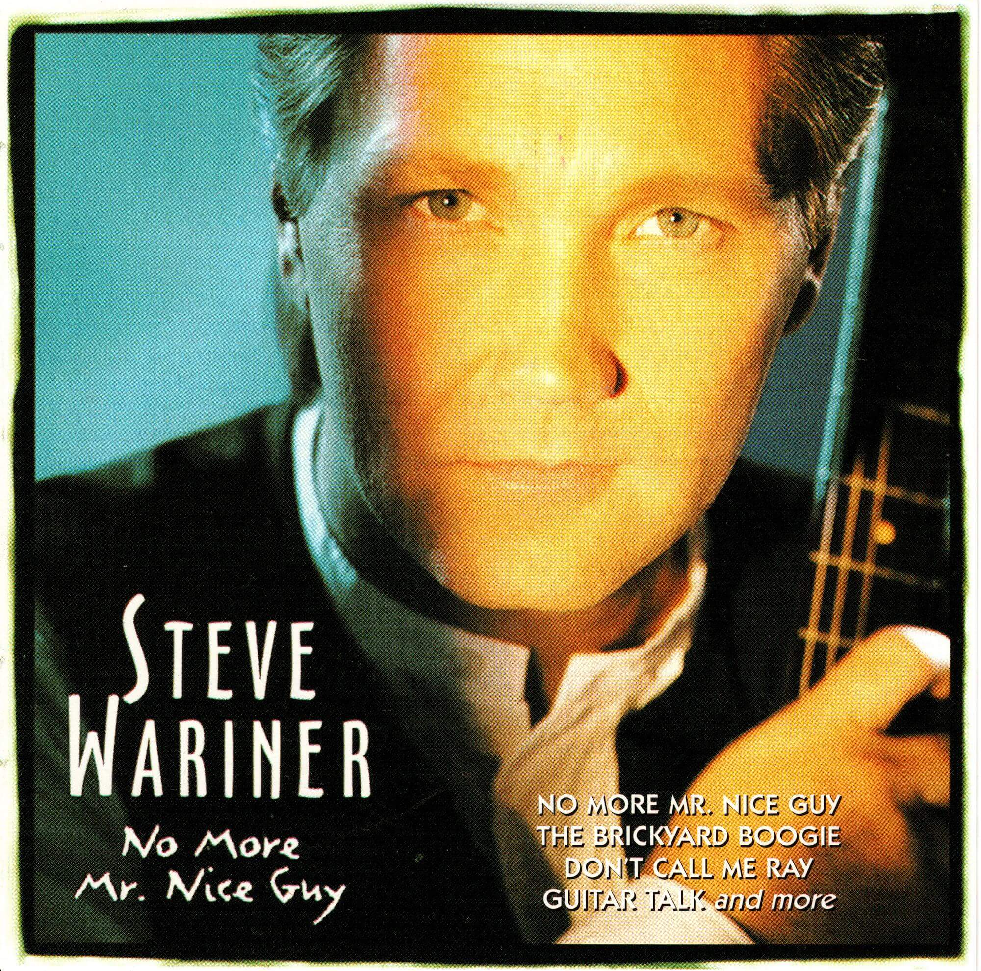 No More Mr.Nice Guy - Steve Wariner.jpeg
